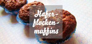 Haferflockenmuffins