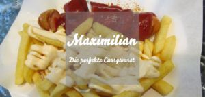 Maximilian Currywurst Berlin