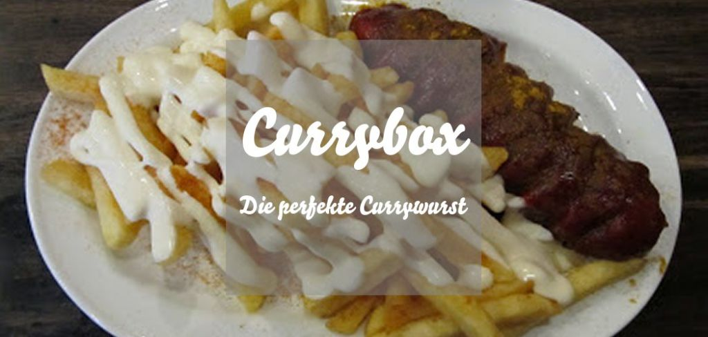 Currybox Berlin Currywurst