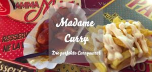 Madame Curry Currywurst