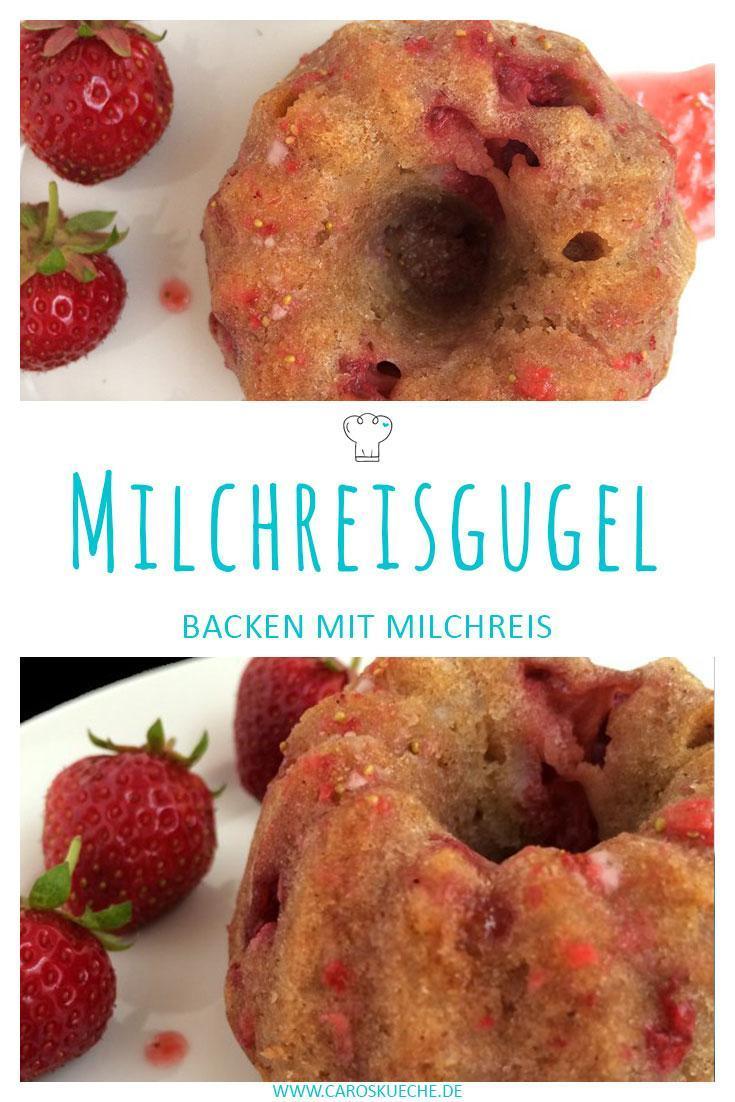 Milchreisgugel mit Erdbeeren » Backen mit Milchreis