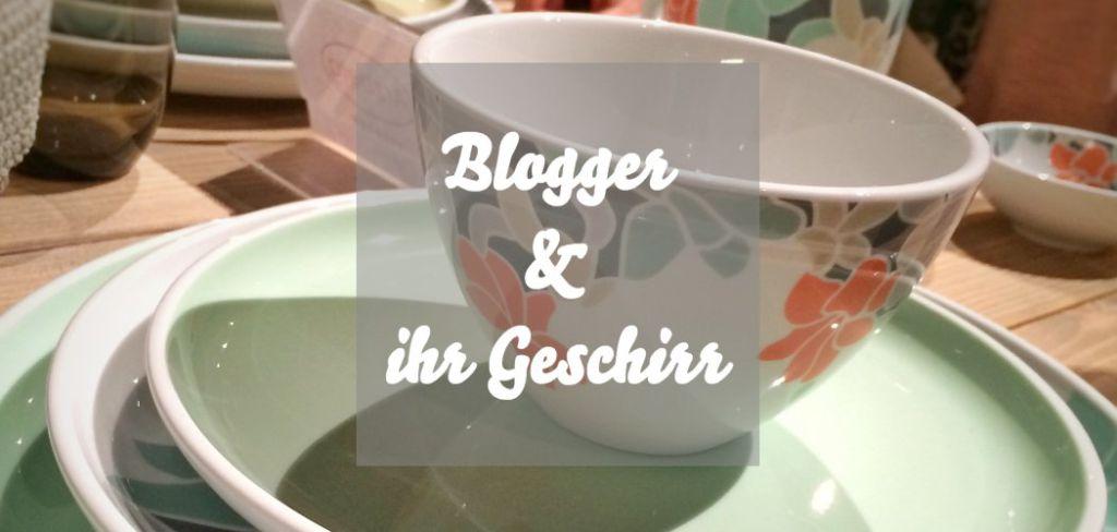 Blogger Geschirr