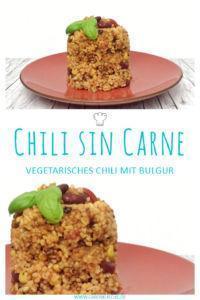 Chili sin carne mit Bulgur & Kidneybohnen » Einfaches Chili-Rezept ohne Fleisch