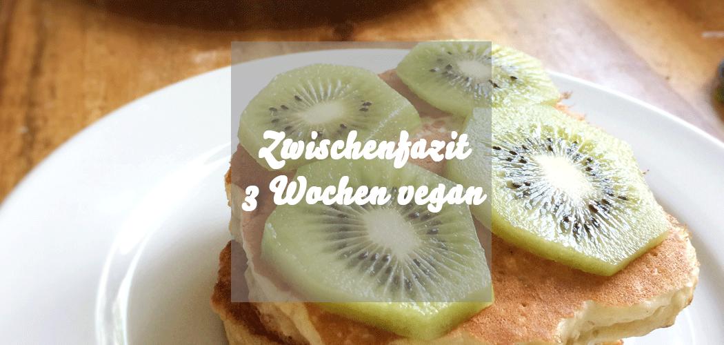 3 Wochen vegan