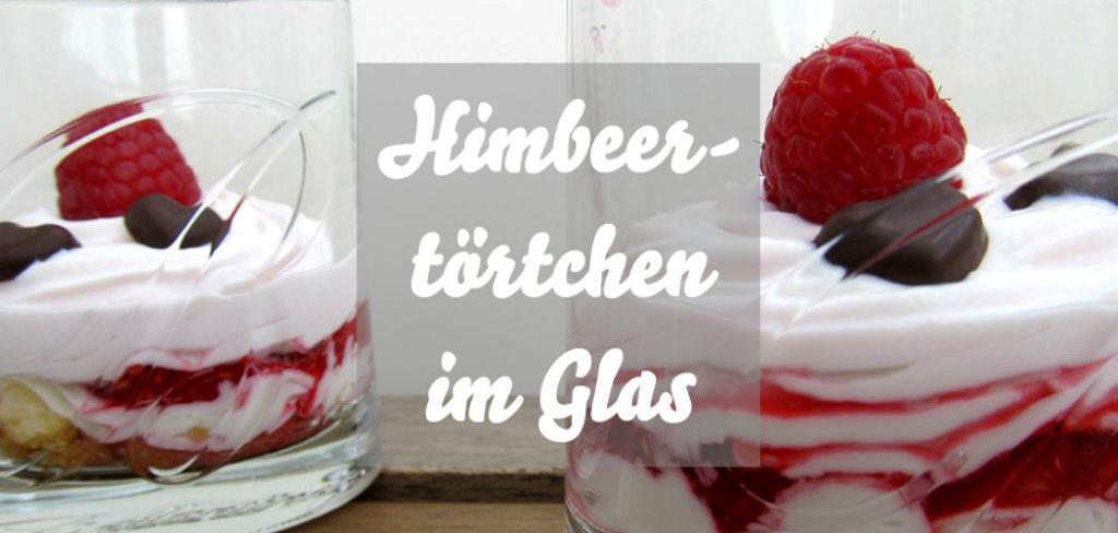 Himbeertörtchen im Glas