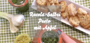 Rucola-Salbei-Pesto mit Apfel