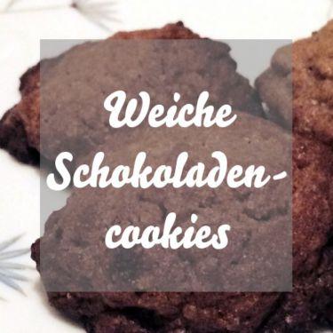 Weiche Schokoladencookies