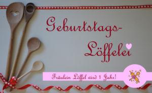 Geburtstag Fräulein Löffel