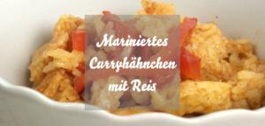 Mariniertes Curryhähnchen mit Jasminreis und Paprika (scharf)
