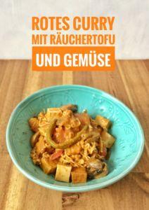 Rotes Curry mit Räuchertofu und Gemüse