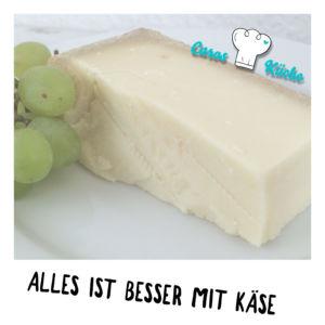 Alles ist besser mit Käse
