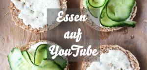 Essen auf YouTube - Foodtube