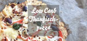 Low Carb Thunfischpizza