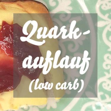 Low Carb Quarkauflauf