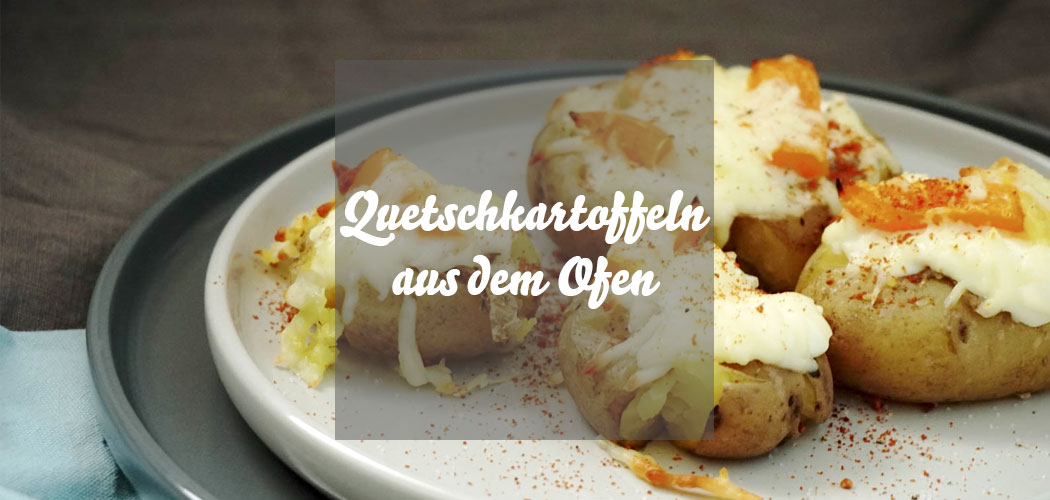 Quetschkartoffeln aus dem Ofen