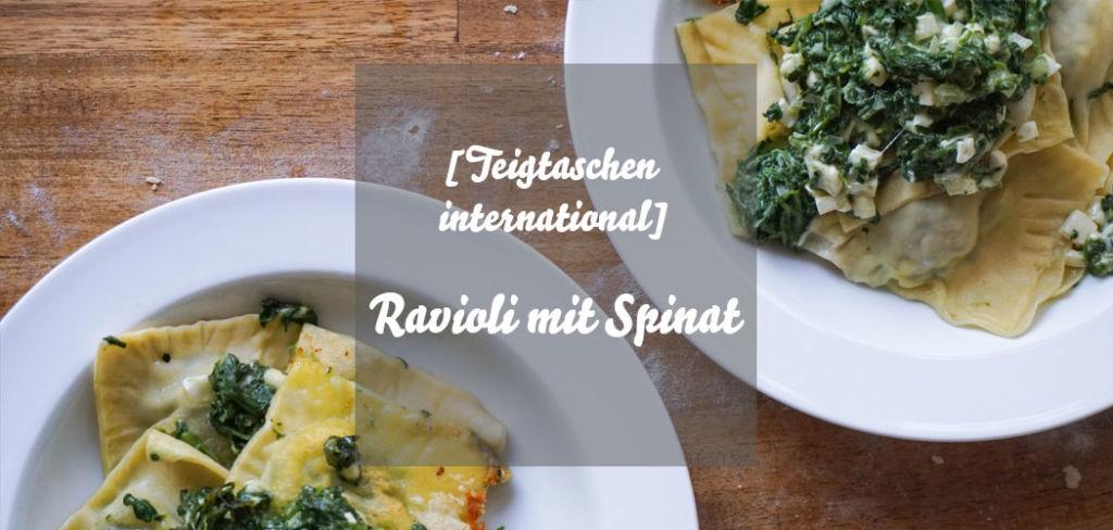 Ravioli mit Spinatfüllung