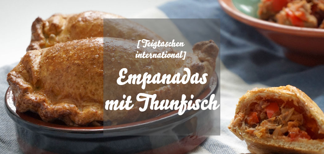 Empanadas mit Thunfisch