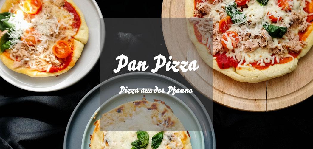 Pan Pizza selbermachen ohne Backofen