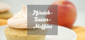 Pfirsich-Baiser-Muffins