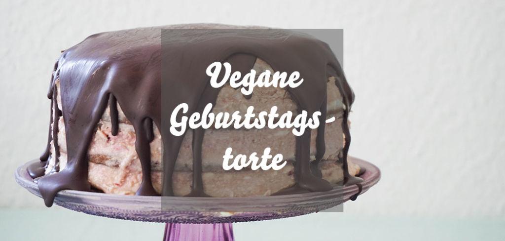 Vegane Geburtstagstorte