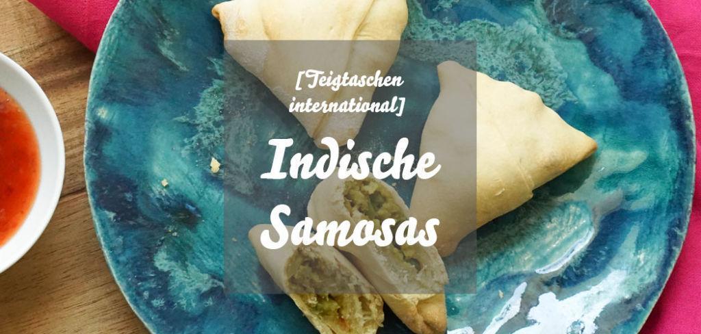 Indische Samosas, vegetarische Teigtaschen mit Blumenkohl und Erbsen selber machen