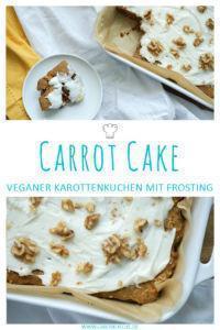 Carrot Cake vegan mit Frosting » Rezept für veganen Karottenkuchen
