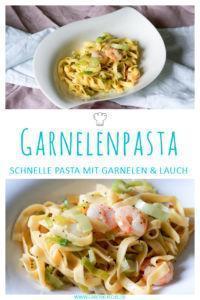 Pastarezept mit Garnelen & Porree » Leckeres Frühlingsrezept mit Nudeln