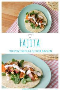 Fajita Rezept für vegetarische Fajita ohne Rindfleisch & Rezept für Weizentortilla