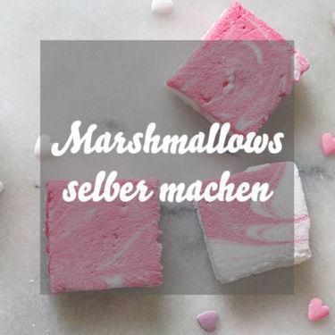 Marshmallows Rezept » Marshmallows selber machen