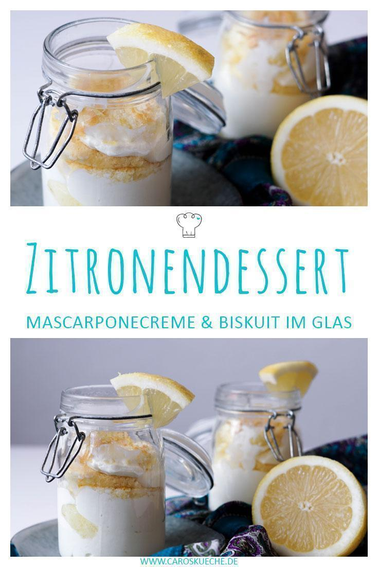 Leckeres und schnelles Zitronendessert im Glas