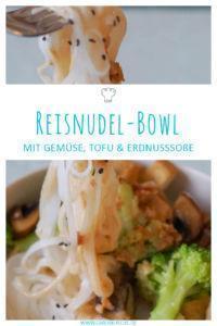 Asiatische Reisnudel-Bowl mit Erdnusssoße