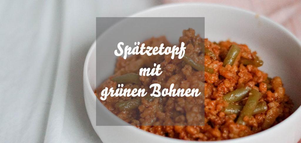 Spätzletopf mit grünen Bohnen und Sojaschnetzel » veganes Rezept