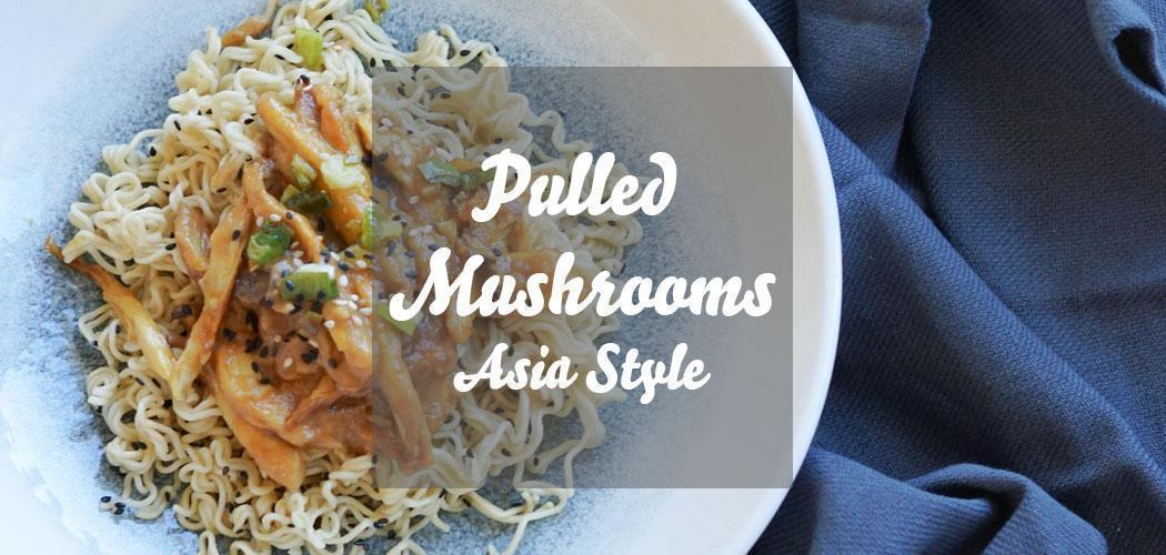 Pulled Mushrooms mit Kräuterseitlingen als Asia-Nudelsalat