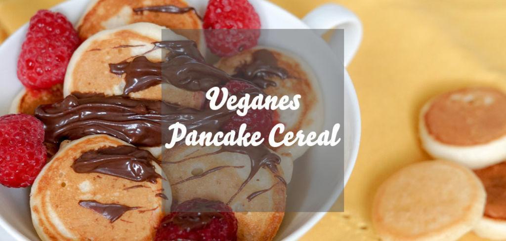 Veganes Pancake Cereal Rezept