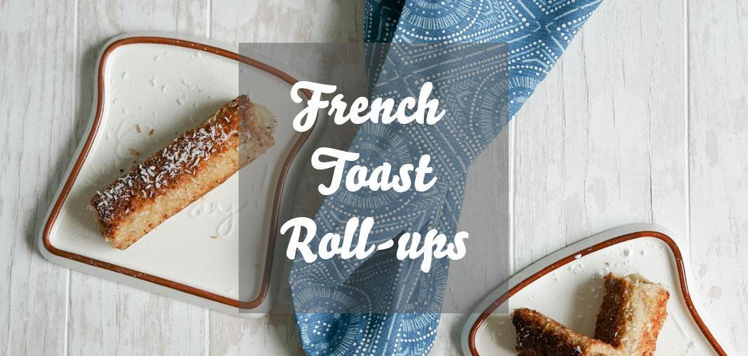 French Toast Roll-ups » arme Ritter mit Bananenfüllung