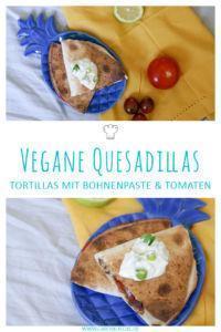 Quesadillas mit Bohnenpaste, veganes Rezept