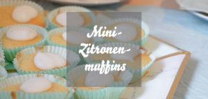 Mini-Zitronenmuffins Rezept mit Fotos