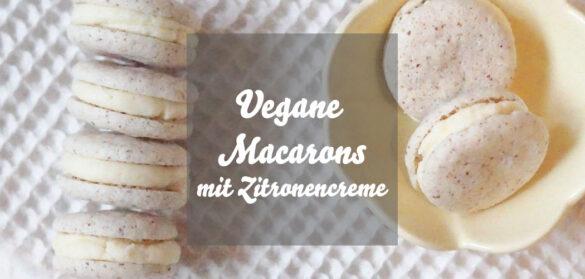 Vegane Macarons mit Zitronencreme aus Aquafaba