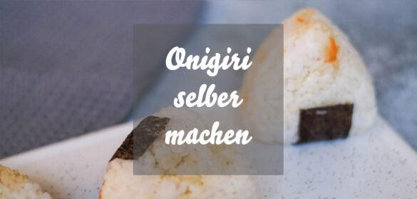 Onigiri selber machen: Einfaches Rezept für japanische Onigiri mit Füllung aus Karotten