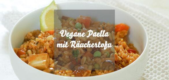 Vegane Paella » Einfaches Paella-Rezept mit Räuchertofu & Gemüse