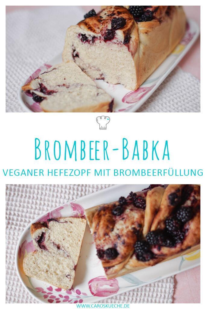 Brombeer-Babka: Hefezopf mit Brombeeren