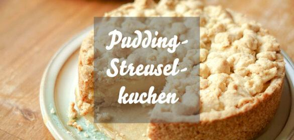 Pudding-Streuselkuchen vegan & lecker